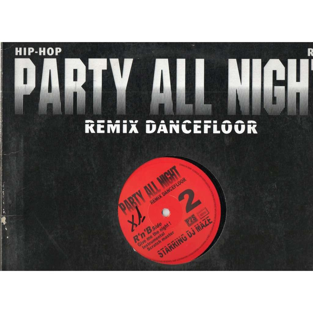 DJ Maze Party All Night Vol.2 ( Give Me The Night/ Scratch Master/ Say Oup Oup !!!)