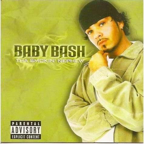 Baby Bash Tha Smokin' Nephew