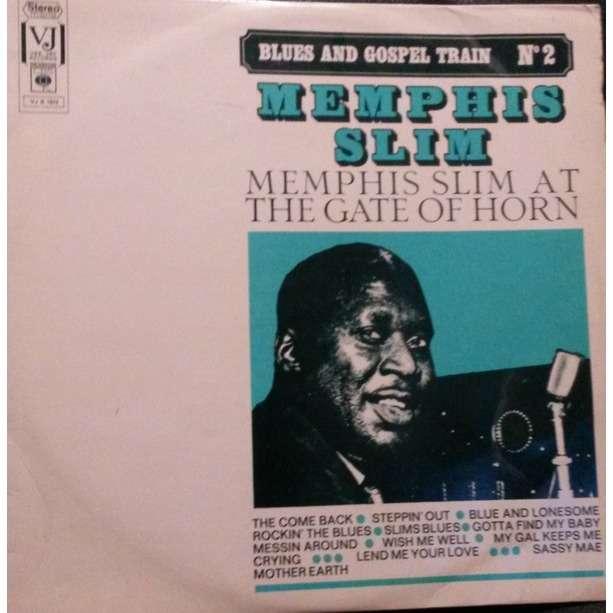 Memphis Slim Memphis Slim At The Gate Of Horn