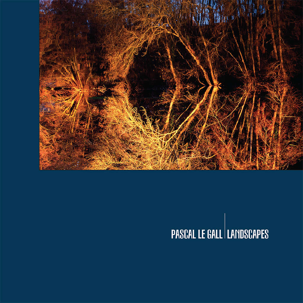WARM : Pascal Le Gall Landscapes - 10 inch