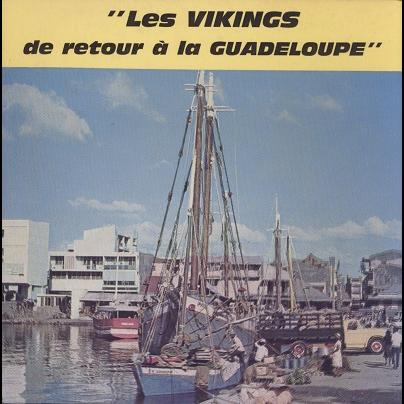 les vikings de retour à la guadeloupe