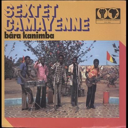 sextet camayenne bara / kanimba