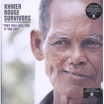 khmer rouge survivors (Cambodia) they will kill you if you cry (various)