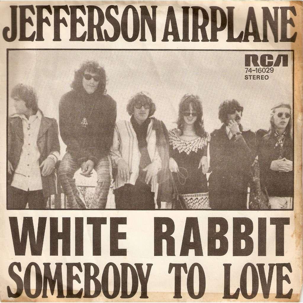JEFFERSON AIRPLANE white rabbit / somebody to love