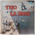 TRIO LA ROSA - Vol. 1 aka Escala en la Habana - LP