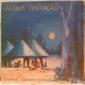 AFRICA TENTAC€AO - Kissange Saudade Negra - LP