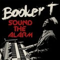 BOOKER T - Sound The Alarm (lp) - 33T
