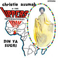 CHRISTIE AZUMAH & THE UPPERS INTERNATIONAL - Din Ya Sugri - 33T
