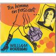 rousseau, william ton homme en passant
