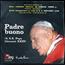 AURELIO FIERRO  - Padre Buono (A S.S. Papa Giovanni XXIII) - 7inch (SP)