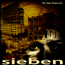 SIEBEN - No Less Than All - LP Gatefold