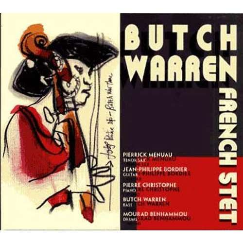 Butch Warren Butch Warren French quintet