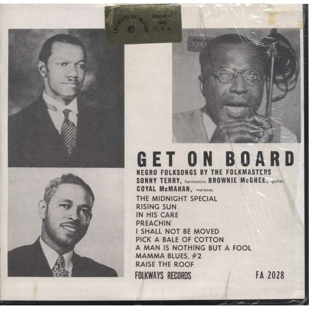 SONNY TERRY, BROWNIE McGHEE, COYAL McMAHAN Get On Board - negro folksongs by the Folkmasters - ORIGINAL MONO 2nd pressing + Booklet