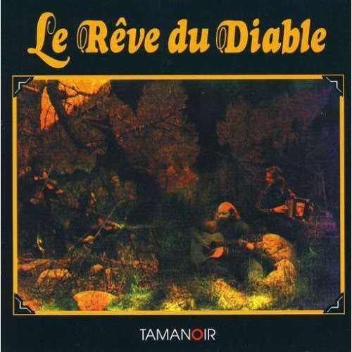 Le reve du diable by le r ve du diable cd with for Le miroir du diable
