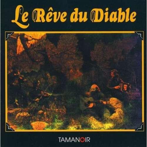 Le reve du diable by le r ve du diable cd with for Le miroir du diable