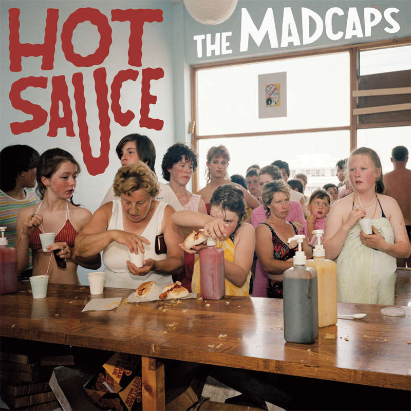 Howlin' Banana Records : The Madcaps Hot Sauce - LP