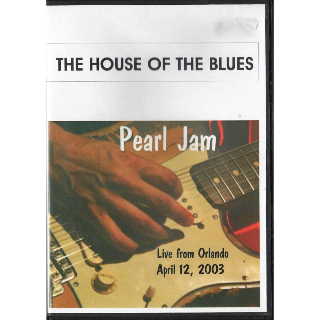 Pearl jam The House Of The Blues (Live In Orlando FL 12 04 2003)