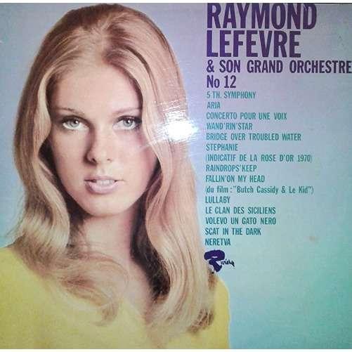 Raymond Lefevre & Son Grand Orchestre Raymond Lefevre & Son Grand Orchestre No 12