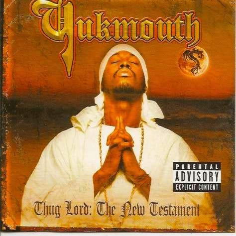 Yukmouth Thug Lord: The New Testament