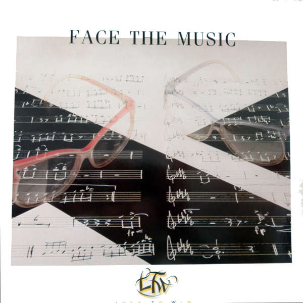 Face The Music Lost to win