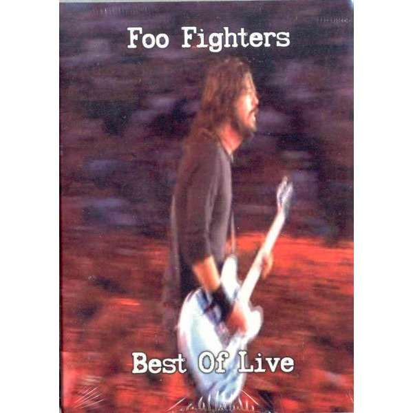 Nirvana / Foo Fighters Best Of Live (Paris Festival Rock En Seine 26.08.2005 etc.)