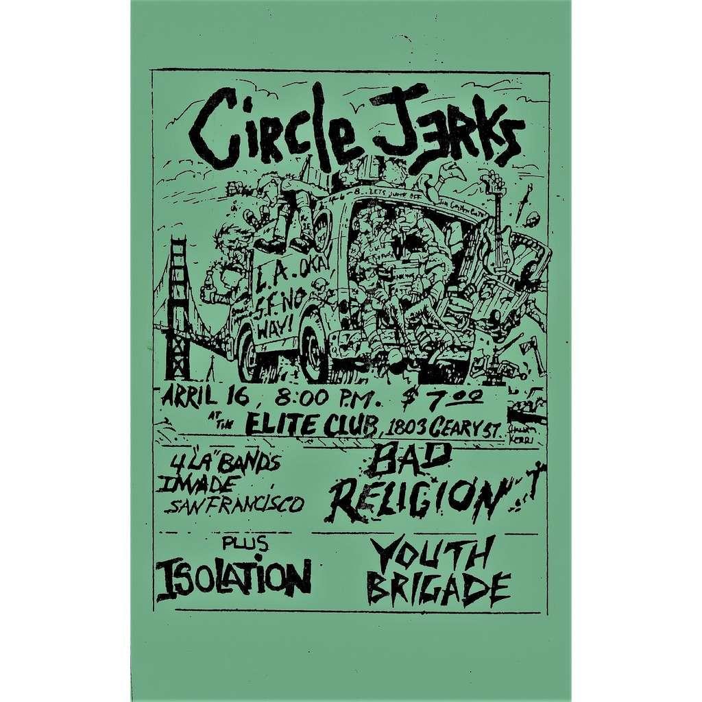 Circle Jerks Bad Religion Youth Brigade Isoalation Elite Club April 16 8:00 pm (USA original promo concert poster punk flyer!!)