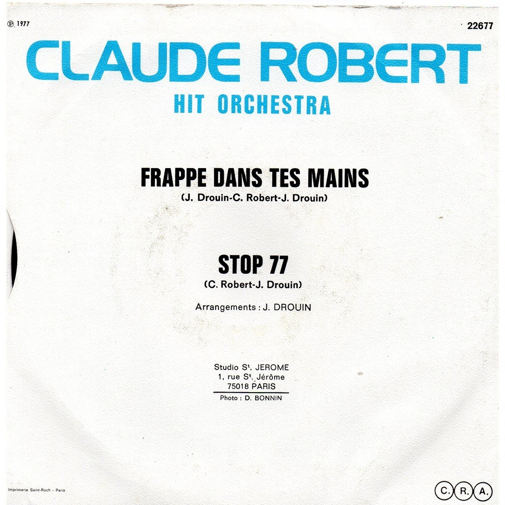 CLAUDE ROBERT HIT ORCHESTRA FRAPPE DANS TES MAINS