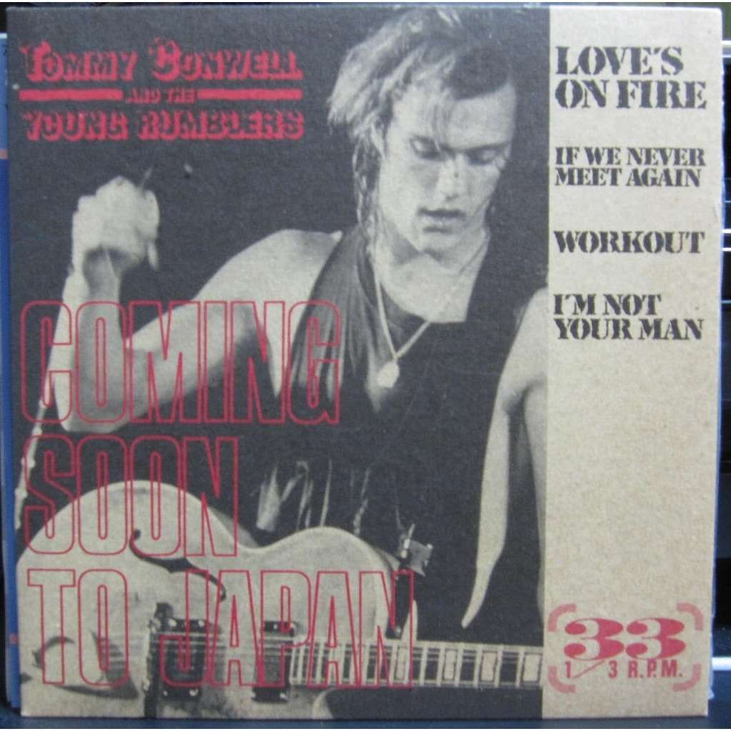 TOMMY CONWELL & THE YOUNG RUMBLERS Love's On Fire/If We Never Meet Again/Workout/I'm Not Your Man