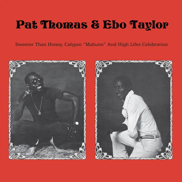 pat thomas and ebo taylor sweeter than honey