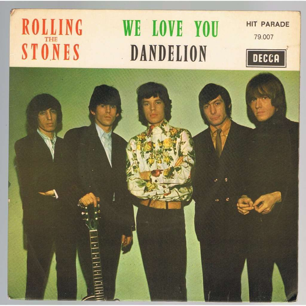 We Love You Dandelion By Rolling Stones 7inch X 1 With