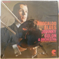 COLON , JOHNNY & ORCHESTRA - Boogaloo blues - LP
