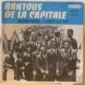 BANTOUS DE LA CAPITALE - Marie Rose / C'est la vie - 7inch (SP)