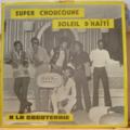 SUPER CHOUCOUNE - Soleil d'Haiti - A la cocoteraie - LP