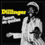 DILLINGER - answer me question - LP