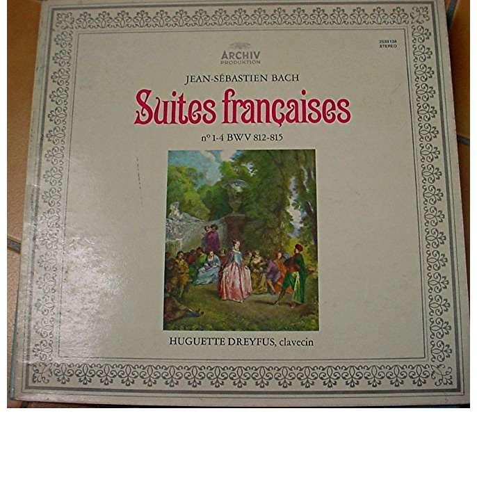J.S. BACH SUITES FRANCAISES N°1-4 HUGUETTE DREYFUS CLAVECIN