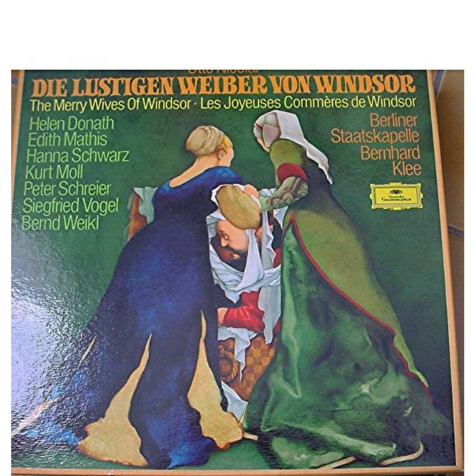 OTTO NICOLAI DIE LUSTIGEN WEIBER VON WINDSOR DONATH/MATHIS/SCWARZ/MOLL/SCHREIER BERLIN/KLEE