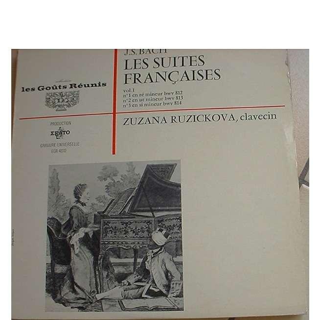 RUBZICKOVA ZUZANA LES SUITES FRANCAISES VOL 1 N° 1,2 et 3 ZUZANA RUZICKOVA CLAVECIN BACH