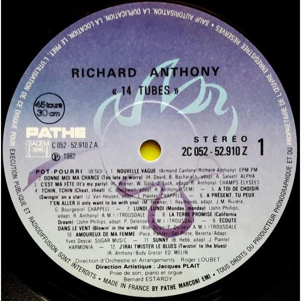 richard anthony 14 tubes (Pot-Pourri (8:50) 12 tracks /J'entends Siffler Le Train (Avec Chœur) /Aranjuez, Mon Amour)