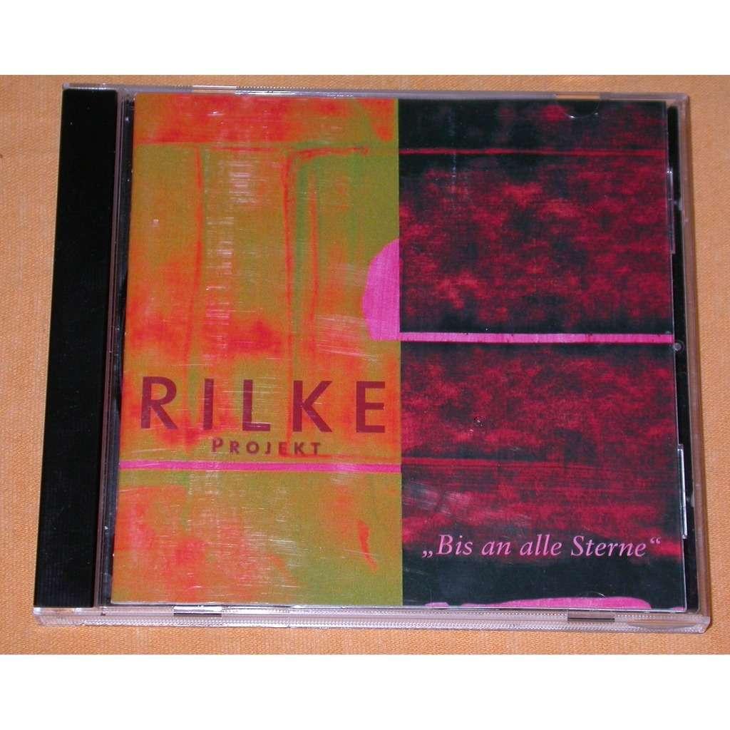 Schonherz & Fleer Nina Hagen Rilke Projekt - Bis An Alle Sterne