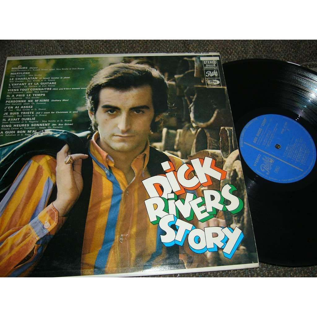 dick rivers Dick rivers story pressage canadien