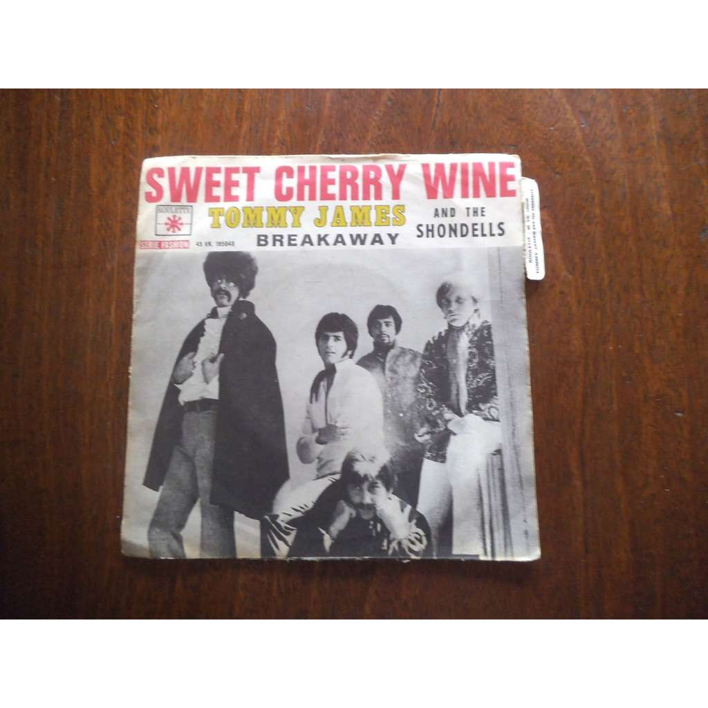 tommy james and the shondells Sweet cherry wine / breakaway