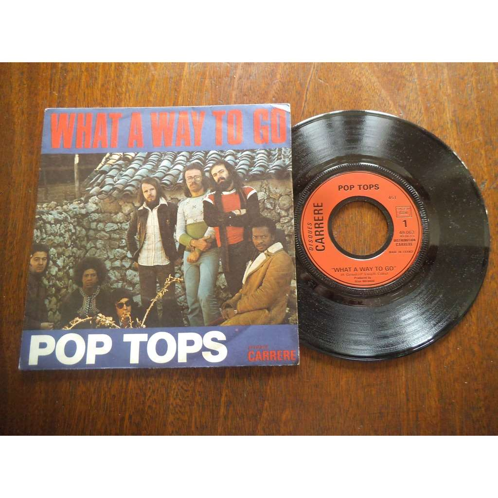 POP TOPS What A Way To Go / baby i will cry