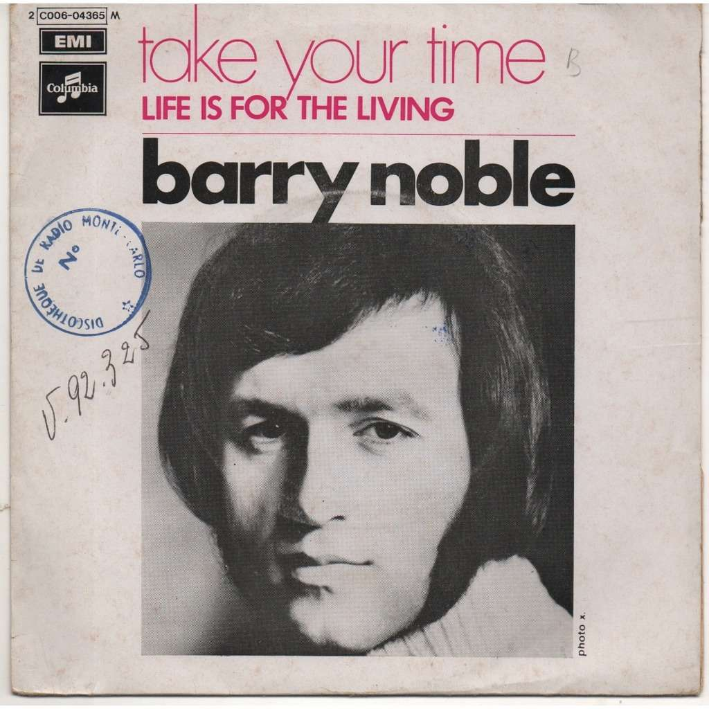 NOBLE, BARRY TAKE YOUR TIME / LIFE IS FOR THE LIVING