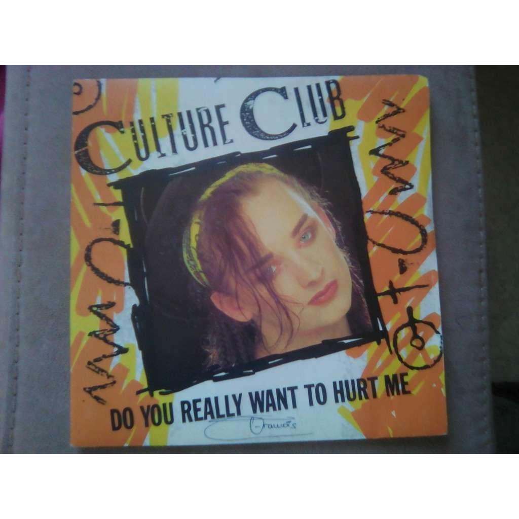 Culture Club - Do You Really Want To Hurt Me Culture Club - Do You Really Want To Hurt Me