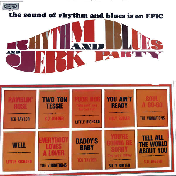 Little richard, Ted Taylor, Billy Butler, etc... Rhythm & blues & jerk party
