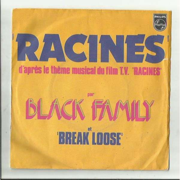 the black family Racines / Break Loose (Racines TV Soundtrack)