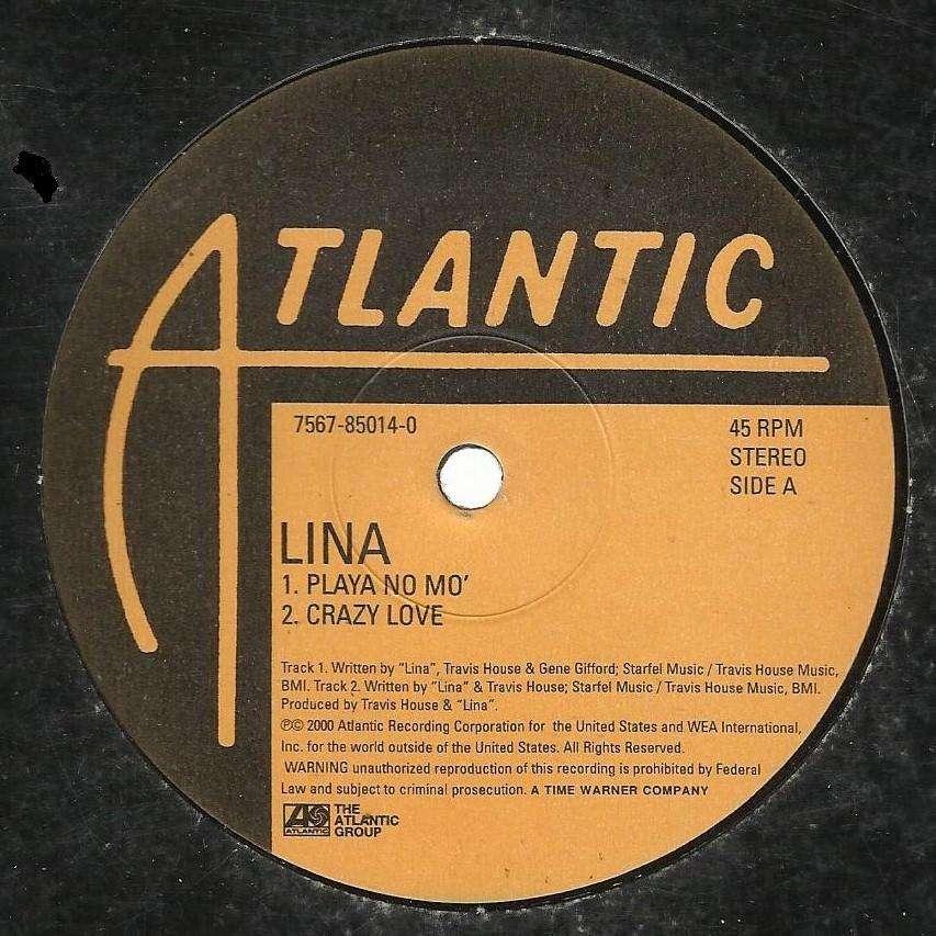 LINA playa no mo' / crazy love / right place wrong time / don't say nothin'