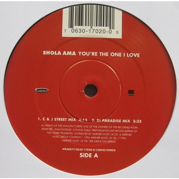 SHOLA AMA YOU'RE THE ONE I LOVE