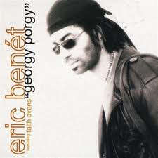 Eric Benét Featuring Faith Evans ‎ Georgy Porgy