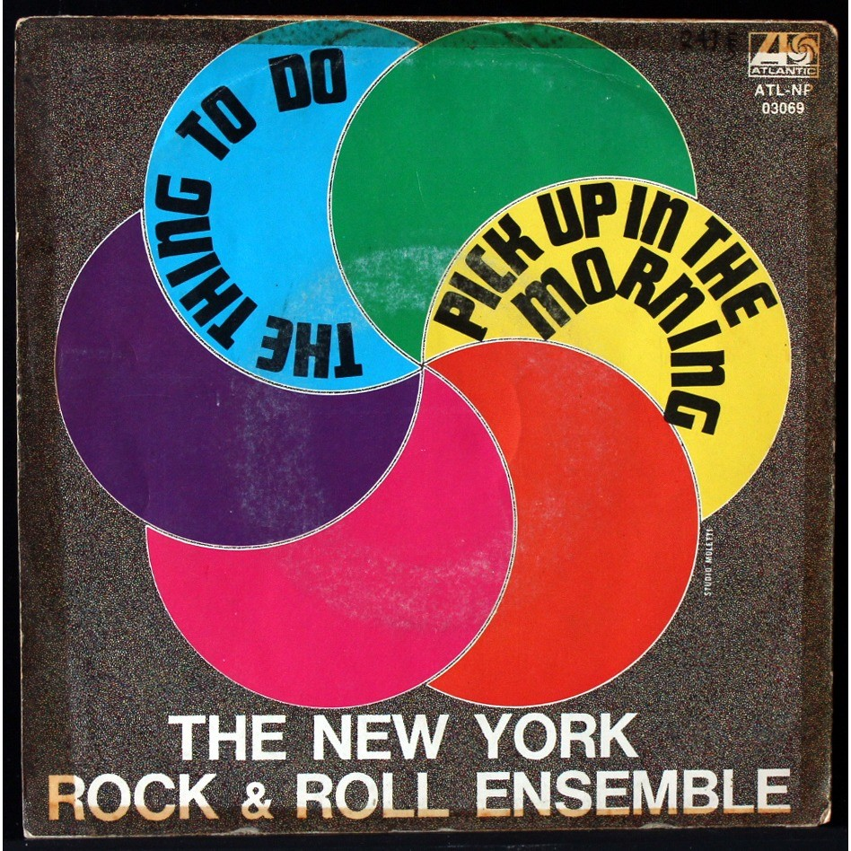 The New York Rock Ensemble Pick Up In The Morning / The Thing To Do